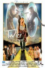 Watch Twice The Dream Online 123netflix