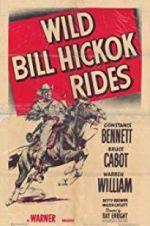 Watch Wild Bill Hickok Rides Online 123netflix