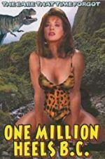 Watch One Million Heels B.C. Online 123netflix