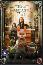 Watch Adventures of Rufus: The Fantastic Pet Online 123netflix