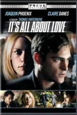 Watch It's All About Love Online 123netflix