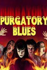 Watch Purgatory Blues Online 123netflix