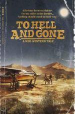 Watch To Hell and Gone Online 123netflix
