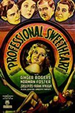 Watch Professional Sweetheart Online 123netflix