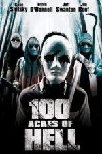 Watch 100 Acres of Hell Online 123netflix