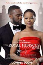 Watch The Royal Hibiscus Hotel Online 123netflix