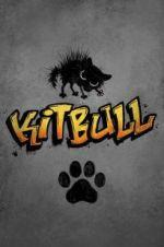 Watch Kitbull Online 123netflix