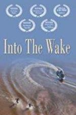 Watch Into the Wake Online 123netflix
